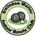 SWINDON MANOR INDOOR BOWLS CLUB